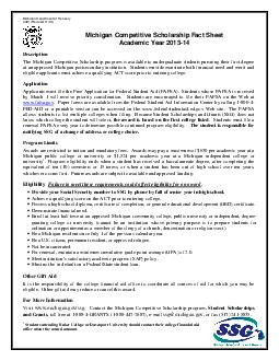 Michigan Department of Treasury  Revised  Michigan Competitive Scholarship Fact Sheet Academic Year  Description The Michigan Competitive Scholarship program is ava ilable to undergraduate students pu