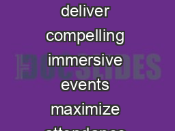 Adobe Connect for Webinars Solution Brief Adobe Connect for Webinars helps you deliver compelling immersive events maximize attendance and measure results for optimized outcomes Drive registrations wi