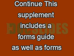 Motion to Continue This supplement includes a forms guide as well as forms