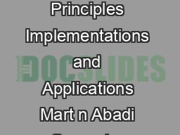 ControlFlow Integrity Principles Implementations and Applications Mart n Abadi Computer Science Dept