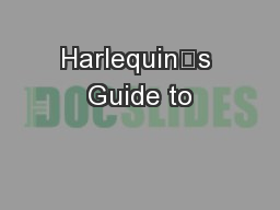 Harlequin's Guide to