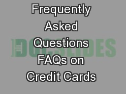 Frequently Asked Questions FAQs on Credit Cards