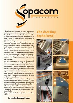 The refrigerated dressing conveyor is available in two versions: Strip