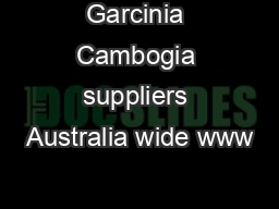 Garcinia Cambogia suppliers Australia wide www