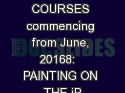 U3A HAWTHORN COURSES commencing from June, 20168:   PAINTING ON THE iP