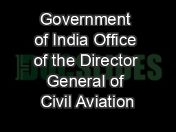 Government of India Office of the Director General of Civil Aviation