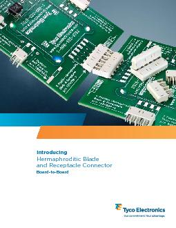 IntroducingHermaphroditic Blade and Receptacle ConnectorBoard-to-Board