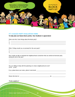 AN EASY HOW TO GUIDE TO ORGANIZE A NEIGHBOURHOOD BLOCK PARTY Compiled by Community Services Department NEIGHBOURHOOD BLOCK ARTY K IT B UILDING CO MM UNITIES ONE BLOCK AT TI  PARTY KIT NEIGHBOURHOOD BL