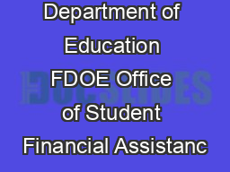 Florida Department of Education FDOE Office of Student Financial Assistanc