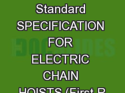 Draft Indian Standard SPECIFICATION FOR ELECTRIC CHAIN HOISTS (First R