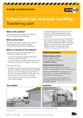 when transferring cash to the bank.Workers can be killed or suffer ser