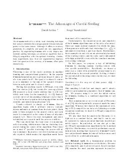 kmeans  The Advantages of Careful Seeding David Arthur Sergei Vassilvitskii Abstract The kmeans method is a widely used clustering technique that seeks to minimize the average squared distance between