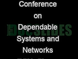 Cheap Paxos Leslie Lamport and Mike Massa Appeared in The International Conference on Dependable Systems and Networks DSN  Cheap Paxos Leslie Lamport and Mike Massa Microsoft Abstract Asynchronous alg PowerPoint PPT Presentation