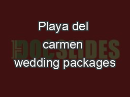 Playa del carmen wedding packages
