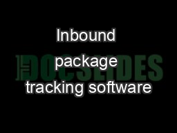 Inbound package tracking software