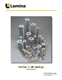MADE IN AMERICA  DIEMAX TM L DIE SPRINGS Die Spring Basics A die spring is a highly engineered mechanical spring with speci c wire designs that stores energy elastically by resisting movement when pre