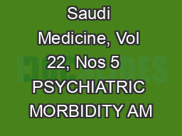 384 Annals of Saudi Medicine, Vol 22, Nos 5   PSYCHIATRIC MORBIDITY AM