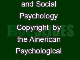 Journal of Personality and Social Psychology Copyright  by the Ainerican Psychological Association Inc