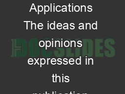 The Right to Enjoy the Benets of Scientic Progress and its Applications The ideas and opinions expressed in this publication are those of the experts participating in the meeting and do not necessaril