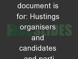 Who this document is for: Hustings organisers and candidates and parti