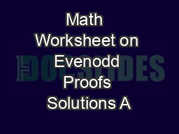 Math  Worksheet on Evenodd Proofs Solutions A PowerPoint PPT Presentation