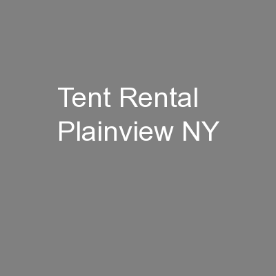 Tent Rental Plainview NY