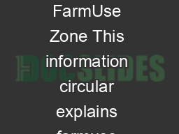 Rev  Information circular March  Assessment of Farmland in an Exclusive FarmUse Zone This information circular explains farmuse assess ments on farmland in an exclusive farmuse EFU zone