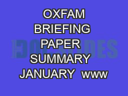 OXFAM BRIEFING PAPER  SUMMARY  JANUARY  www