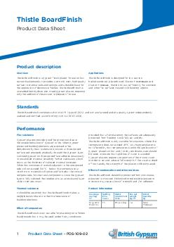 PDS Thistle Board Finish Product Data Sheet Product Data Sheet  PDS Introduction Standards Overview Thistle Board Finish is a gypsum finish plaster for use on low suction backgrounds