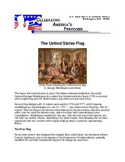 The United States Flag Betsy Ross showing the United States flag to George Washington and others The flag of the United States is one of t he oldest national standards in the world