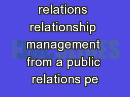 of public relations relationship management from a public relations pe PowerPoint PPT Presentation