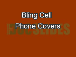 Bling Cell Phone Covers PDF document - DocSlides