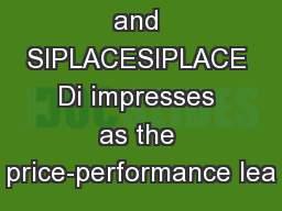 Mikromess and SIPLACESIPLACE Di impresses as the price-performance lea