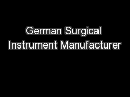German Surgical Instrument Manufacturer