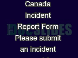 Scouts Canada Incident Report Form Please submit an incident report fo