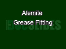 Alemite Grease Fitting