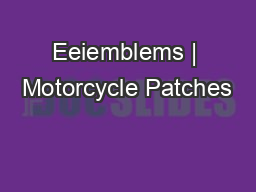Eeiemblems | Motorcycle Patches