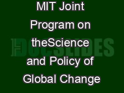 MIT Joint Program on theScience and Policy of Global Change