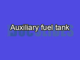Auxiliary fuel tank PowerPoint PPT Presentation