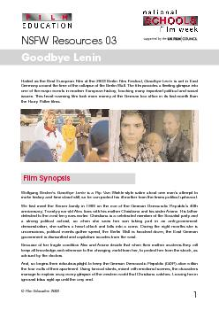 Film Education  supported by the Hailed as the Best European Film at the  Berlin Film Festival Goodbye Lenin is set in East Germany around the time of the collapse of the Berlin Wall