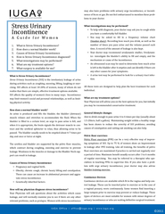 What is Stress Urinary Incontinence?Stress Urinary Incontinence (SUI)