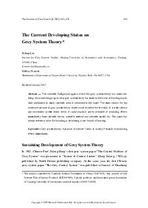The Journal of Grey System      The Current Developing Status on Grey System Theory Sifeng Liu Institue f or Grey Systems Studies Nanjing University of Aeronautics and Astronautics Nanjing  China mail