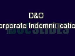 D&O Corporate Indemnication: