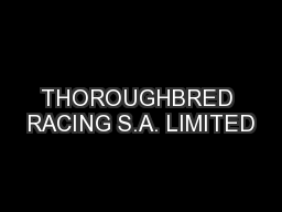 THOROUGHBRED RACING S.A. LIMITED