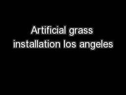 Artificial grass installation los angeles PDF document - DocSlides
