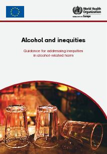 Alcohol and inequitiesGuidance for addressing inequitiesin alcohol-rel