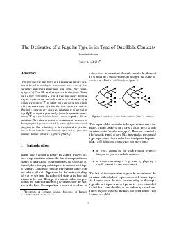 The Deri ati of Re gular ype is its ype of OneHole Conte xts Extended Abstract Conor McBride Abstract olymorphic gular types ar tr eelik datatypes en er ated by polynomial type xpr essions ver set of