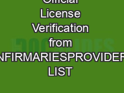Official License Verification from INFIRMARIESPROVIDER LIST & LICENSE