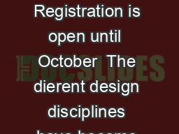 iF DESIGN AWARD  Information on Participation F DESIGN AWARD   Registration is open until  October  The dierent design disciplines have become very tightly interwoven a fact that even more so than bef PowerPoint PPT Presentation