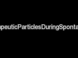 TotalDepositionofTherapeuticParticlesDuringSpontaneousandControlledInh